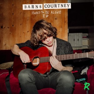 Barns Courtney - Hard To Be Alone